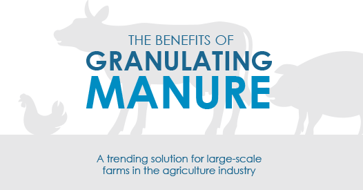 Benefits of Granulating Manure Infographic