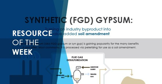 Resource of the Week: Infographic on Processing Synthetic Gypsum into a Soil Amendment