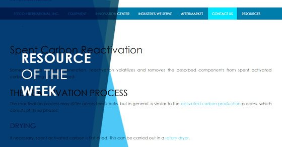 Resource of the Week: Spent Carbon Reactivation Page